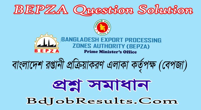 BEPZA Question Solution 2021
